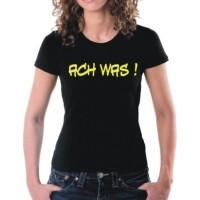 Дамска тениска с надпис на немскиОх какво !